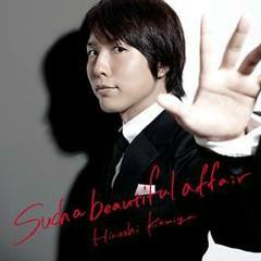 Such A Beautiful Affair - Kamiya Hiroshi