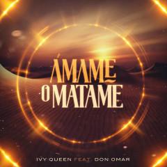 Ámame O Matame (Single) - Ivy Queen, Don Omar