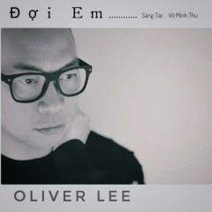 Đợi Em (Single) - Oliver Lee