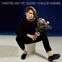 Chaleur Humaine - Christine And The Queens