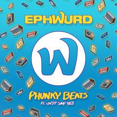 Phunky Beats (Single) - Ephwurd