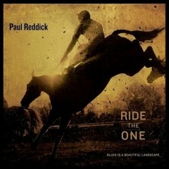 Ride The One - Paul Reddick