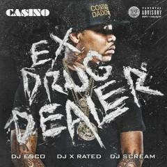 Ex Drug Dealer (CD2) - Casino