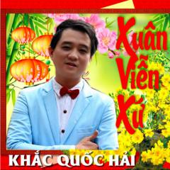 Xuân Viễn Xứ (Remix) - Khắc Quốc Hải
