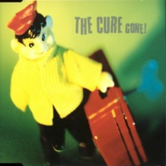 Gone! - The Cure