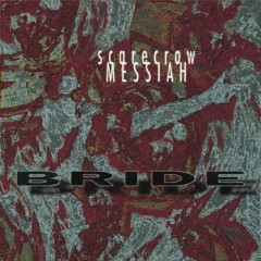 Scarecrow Messiah - Bride