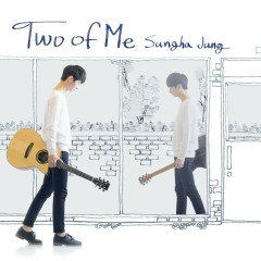 Two Of Me (Deluxe) - Sungha Jung