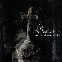 Recollection Of Glint - Synk;yet