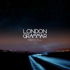 Nightcall - EP - London Grammar