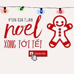 Noel Xong Tới Tết (Single)