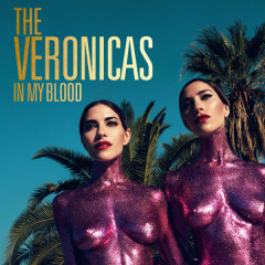 In My Blood (Single) - The Veronicas