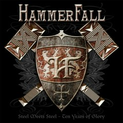 Steel Meets Steel - Ten Years Of Glory (CD1) - HammerFall