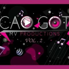 Cao Gót Vol. 2 - Mi Lan,Đoàn Di Băng,Trang Nhung,Diệp Lâm Anh,Diễm My 9X,Khởi My,Hoàng Rapper