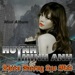 Thiên Đường Lạc Mất - Huỳnh Minh Anh