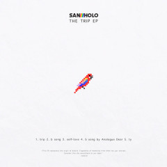The Trip (EP) - San Holo