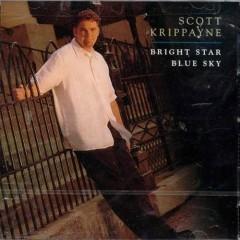 Bright Star Blue Sky - Scott Krippayne