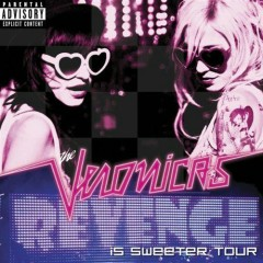 Revenge Is Sweeter Tour - The Veronicas