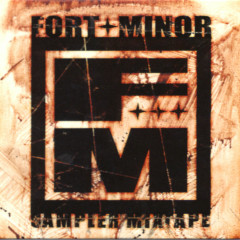 Sampler Mixtape - Fort Minor