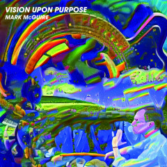 Vision Upon Purpose