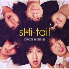 sHi-tai! - CROSS GENE