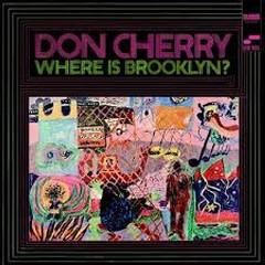Where Is Brooklyn? - Don Cherry