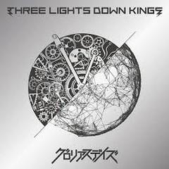 Glorious Days - THREE LIGHTS DOWN KINGS