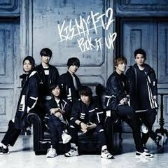PICK IT UP - Kis-My-Ft2
