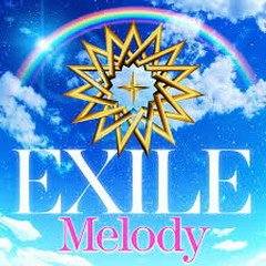 Melody - EXILE