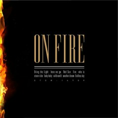 ON FIRE - J