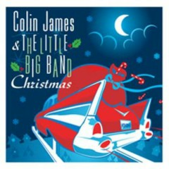 Colin James & The Little Big Band: Christmas