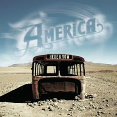 Here & Now (CD 1)  - America