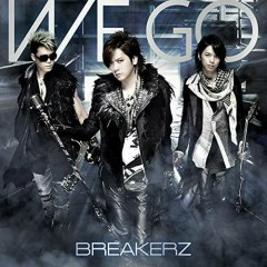 WE GO - BreakerZ