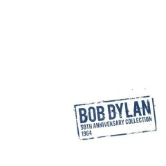 50th Anniversary Collection 1964 (CD8) - Bob Dylan