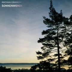 Sonnenwende (CD1) - Mathias Grassow