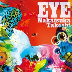 EYE - Nakatsuka Takeshi