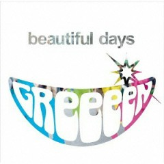 beautiful days - GreeeeN