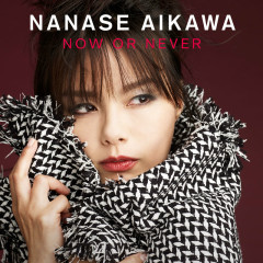 Now or Never - Aikawa Nanase