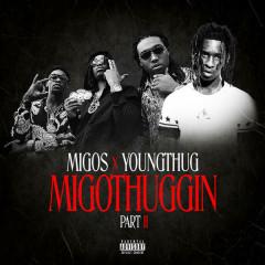 MigoThuggin, Pt. 2 - Young Thug, Migos
