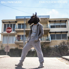 Exactly How You Are (Single) - Ball Park Music