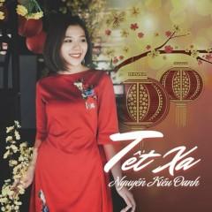 Tết Xa (Single) - Nguyễn Kiều Oanh