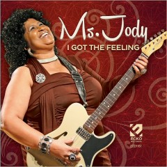 I Got The Feeling - Ms. Jody