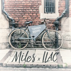 Tandem Riding (Single) - Miles, Ilac