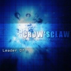 Leader Of - Crow'sclaw