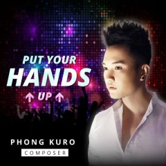 Put Your Hands Up (Single)