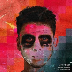 At My Best (Single) - Machine Gun Kelly, Hailee Steinfeld