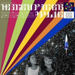 Populuxe - The Society Of Rockets