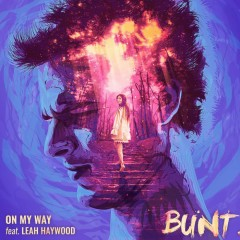 On My Way (Single) - Bunt
