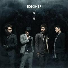 夜風 (Yokaze)  - DEEP