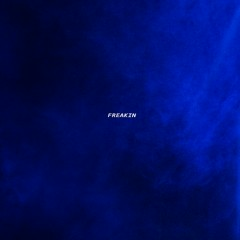 Freakin (Single) - Betheblue
