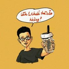 Làm Một Chiếc Trà Sữa Không (Single) - NamKun